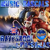 Music Rascals Pres. Raveskool Xmas - EP de Various Artists
