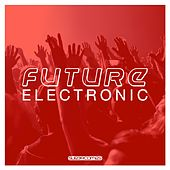 Future Electronic - EP von Various Artists