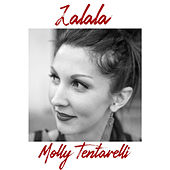 Lalala by Molly Tentarelli