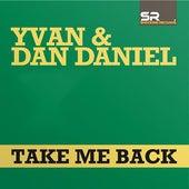 Take Me Back by Yvan