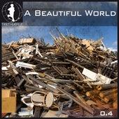 Tretmuehle Pres. A Beautiful World, Vol. 4 de Various Artists