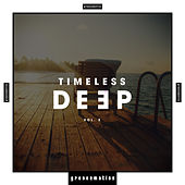 Timeless Deep, Vol. 3 by Various Artists