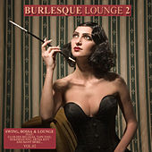 Burlesque Lounge 2 by Various Artists