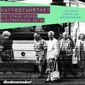 Kaffeefahrt #21 - Die etwas andere elektronische Reise de Various Artists