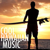 Cool Hawaiian Music by Various Artists