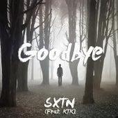 Goodbye (feat. KTK) von Sxtn