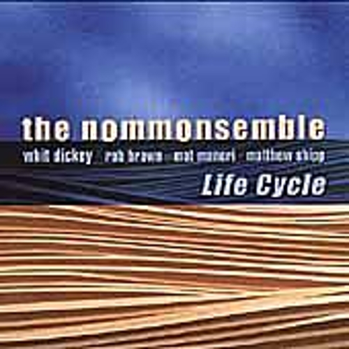 Life Cycle by The Nommonsemble