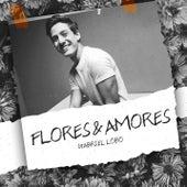 Flores & Amores by Gabriel Lobo