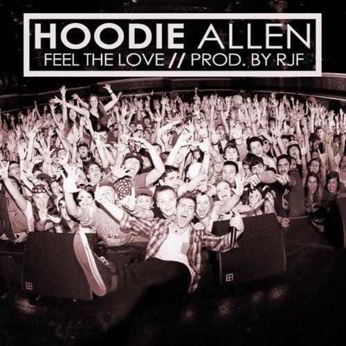 Feel The Love by Hoodie Allen