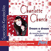 dream a dream - UK/International Version de Charlotte Church