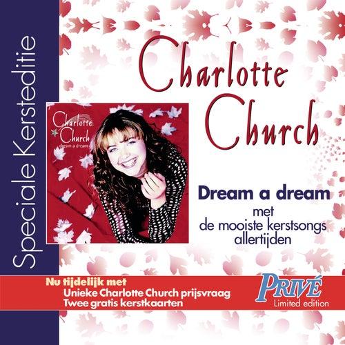 dream a dream - UK/International Version by Charlotte Church