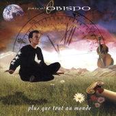 Plus Que Tout Au Monde von Pascal Obispo