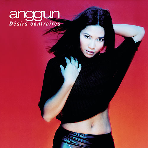 Désirs Contraires by Anggun
