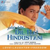 Phir Bhi Dil Hai Hindustani de Jatin Lalit