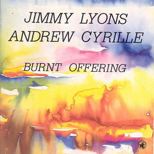 Burnt Offering by Andrew Cyrille