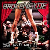 Bootycall - Feat. E-40 by Brokencyde