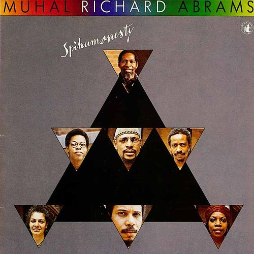 Spihumonesty by Muhal Richard Abrams
