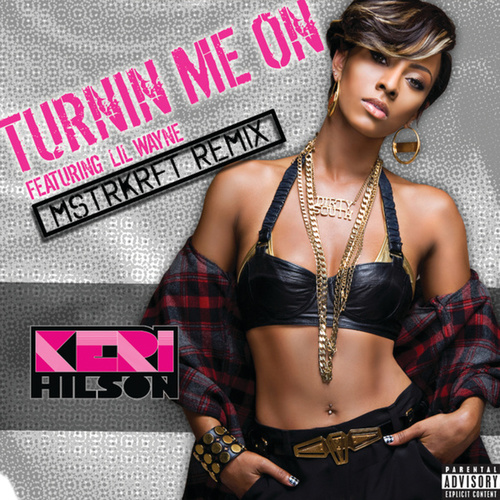 Turnin Me On by Keri Hilson