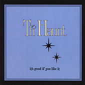 It's Good If You Like It! van Haunt