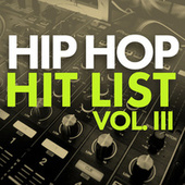 Hip Hop Hit List (Vol. 3) de Various Artists