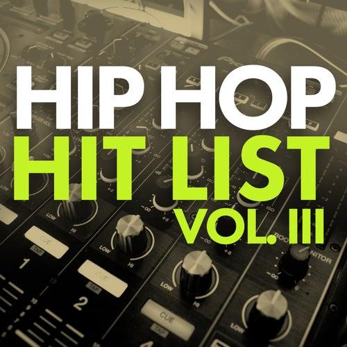 Hip Hop Hit List (Vol. 3) by Various Artists