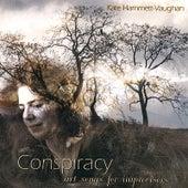 Conspiracy: Art Songs for Improvisers by Kate Hammett-Vaughan