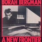 A New Frontier by Borah Bergman