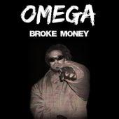 Broke Money von Omega