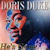 He's Gone by Doris Duke