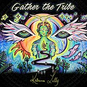 Gather The Tribe von Katrina Lilly
