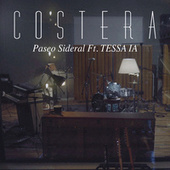 Paseo Sideral by Costera
