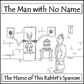 Let the Little Birdy Tell You by Man with No Name
