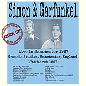 Live In Manchester 1967 by Simon & Garfunkel