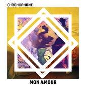 Mon amour de Chronophone