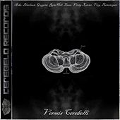 Vermis Cerebelli by Various Artists