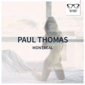 Montreal - Single by Paul Thomas
