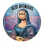 Acid Avengers 006 von Various Artists