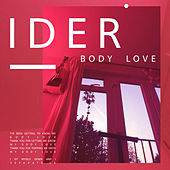 Body Love by IDER