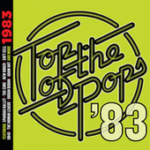 Top Of The Pops - 1983 by Various Artists