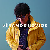 #Éramos Novios by Mi Sobrino Memo