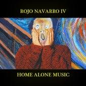 Home Alone Music by Rojo Navarro
