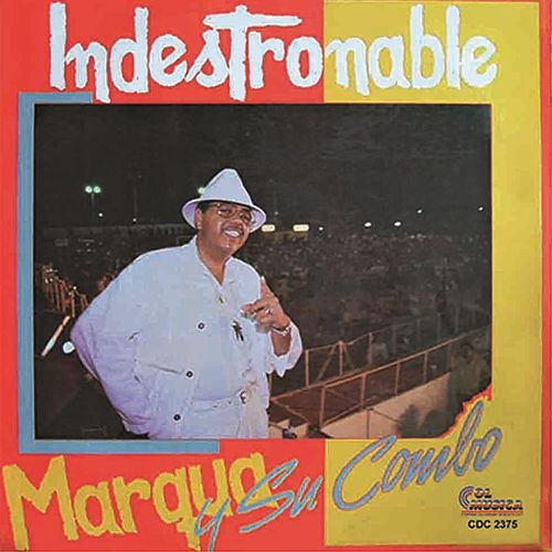 Indestronable by Marqua y su combo