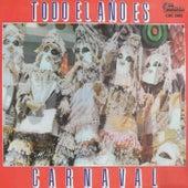 Todo el Ano Es Carnaval by Anibal Velasquez y Lisandro Meza