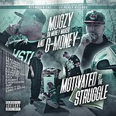 Motivated by the Struggle by Mugzy Da Money Maker
