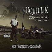 Speed Kills (20th Anniversary Remastered) von Doja Clik