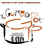 Hand's up Entertainment Presents: Gumbo Pot by Smurf