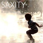 Can't Stop The Feeling (feat. Angie Keilhauer) by Saxity