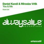 You & Me by Daniel Kandi