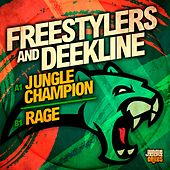 Jungle Champion / Rage - Single von Freestylers