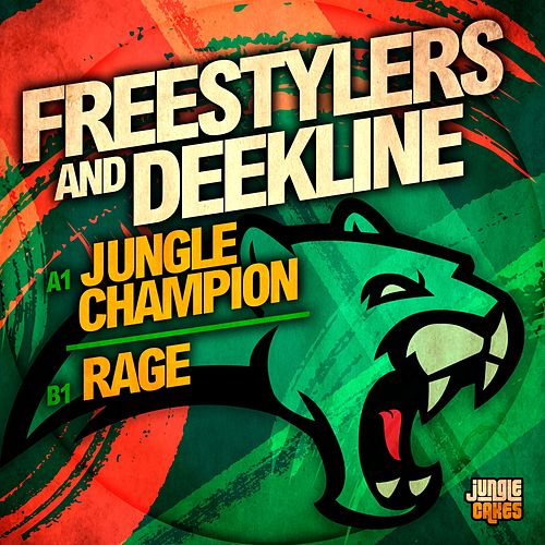 Jungle Champion / Rage - Single by Freestylers